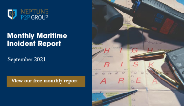 Monthly Maritime Incident Report – September 2021